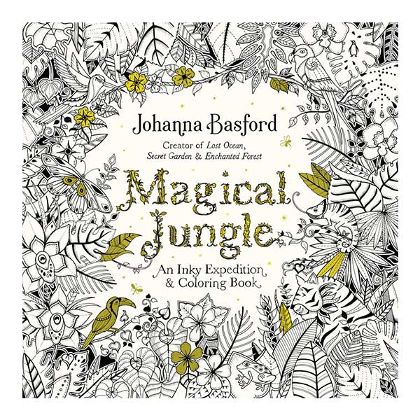 Magical Jungle Colouring Book by Johanna Basford - Array - Art ...