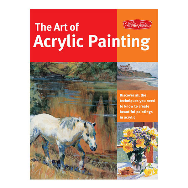 walter-foster-the-art-of-acrylic-painting-book