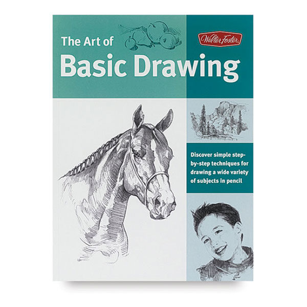 walter-foster-the-art-of-basic-drawing-book