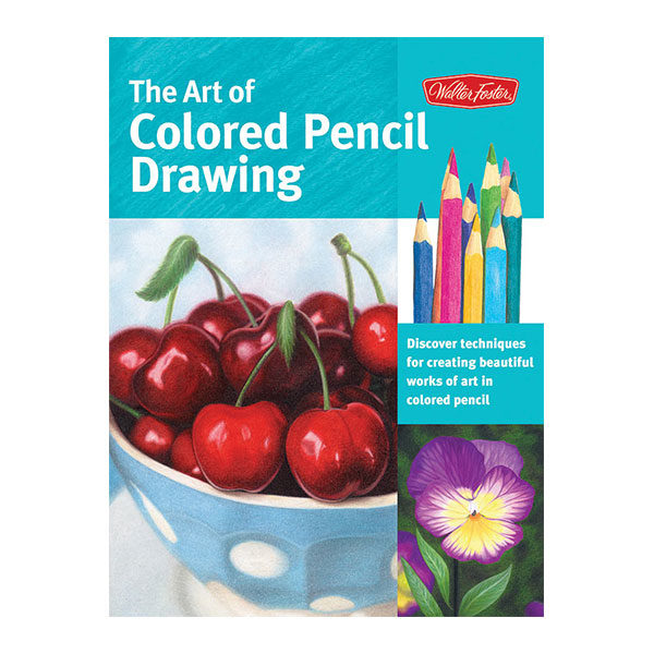 walter-foster-the-art-of-coloured-pencil-drawing-book