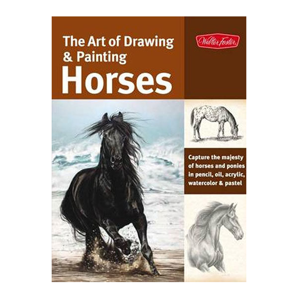 walter-foster-the-art-of-drawing-&-painting-horses-book