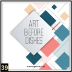 39-Art-before-dishes