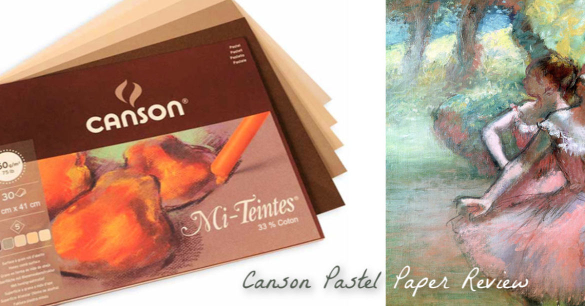Get the Most out of Your Pastels with Canson Mi-Teintes Paper  (Pastel Pads and Touch Pads)